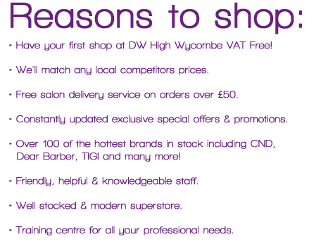 Reasons to shop with us at Dennis Williams Hair & Beauty High Wycombe